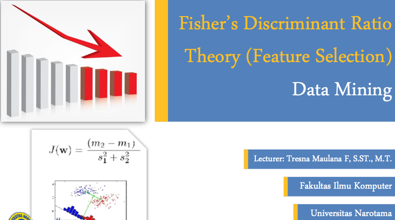 Fisher's Discriminant Ratio Theory and Essential Math (Feature Selection)